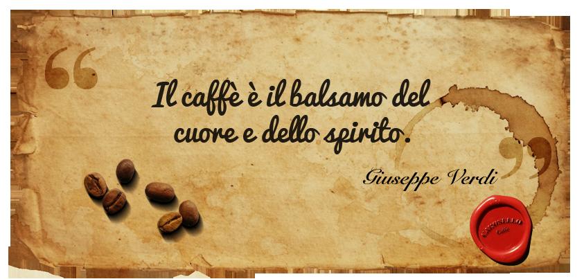 Carosello-caffè-Frasi-celebri-sul-caffe-Giuseppe Verdi -