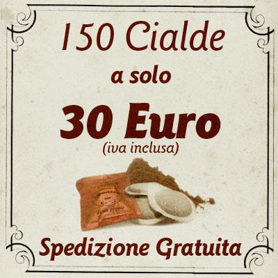 150 Cialde caffè a 30 Euro