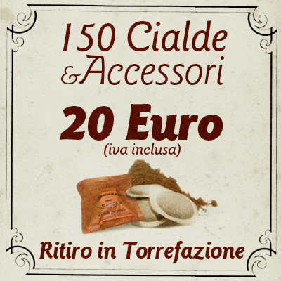 Offerta 150 Cialde e Accessori con ritiro in Torrefazione